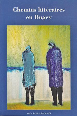 Livre Chemins litéraires en Bugey ballad et vous